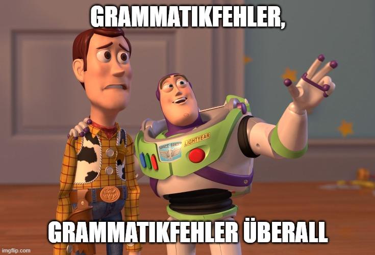 Grammatiknazi - Grammatikfehler überall